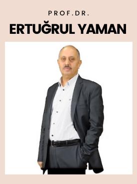 Prof. Dr. Ertuğrul Yaman